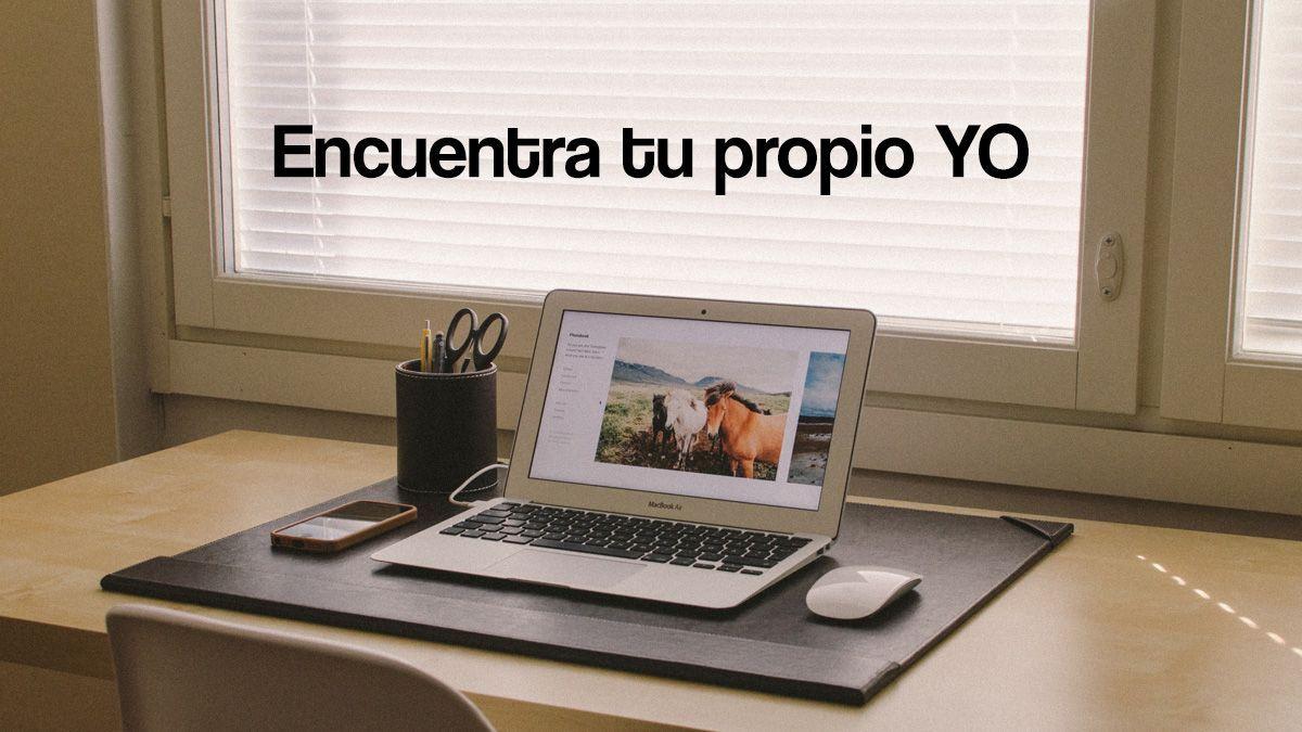 Encuentra tu propio YO