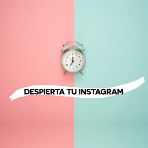 Despierta tu Instagram